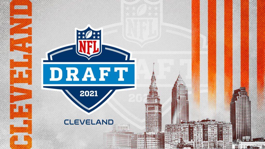 NFL Draft - Cleveland 2021